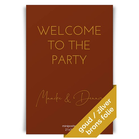 Welcome to the party Poster - 20x30 folie voor